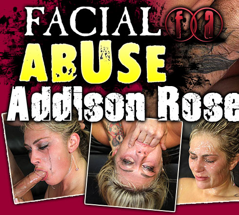 Addison Rose Destroyed On Facial Abuse